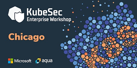 KubeSec Enterprise Workshop - Chicago, IL tickets