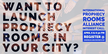 Launch a Prophecy Rooms Ministry: Interest Phone call tickets