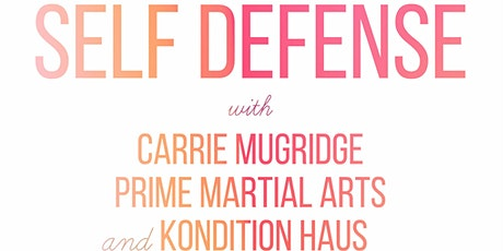 Self Defense with Carrie Mugridge and Prime Martial Arts tickets