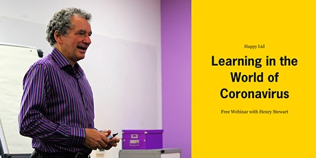Learning in the World of Coronavirus - Free Webinar tickets