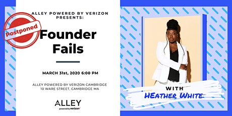 POSTPONED: Founder Fails with Heather White tickets