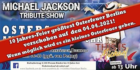 Michael Jackson Tribute Show zum größten Osterfeuer in Berlin Tickets