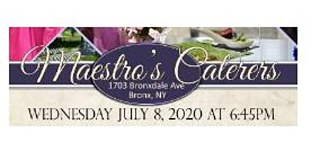 July 8th Free Bridal Show at Maestro's Caterers in Bronx, NY tickets