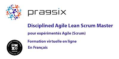 Virtuel – PMI Disciplined Agile Lean Scrum Master pour expérimentés Agile