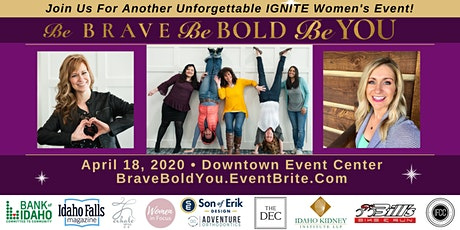 2021 Women's Ignite Event: Be Brave, Be Bold, Be YOU tickets
