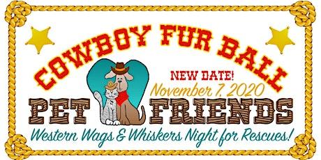 """2020 """"COWBOY"""" FUR BALL Dinner & Auction tickets"""