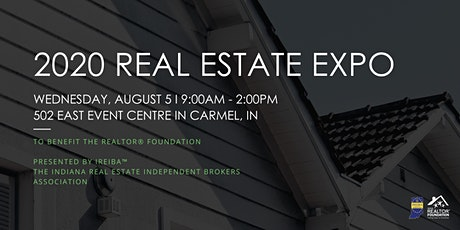 2020 Real Estate Expo Presented by IREIBA™ tickets