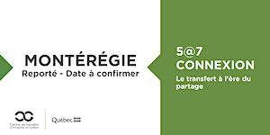 REPORTÉ - 5@7 Connexion en Montérégie