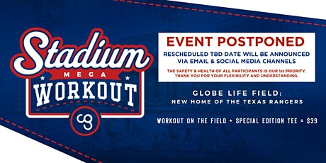 CG Stadium Mega Workout - Hosted By The Texas Rangers tickets