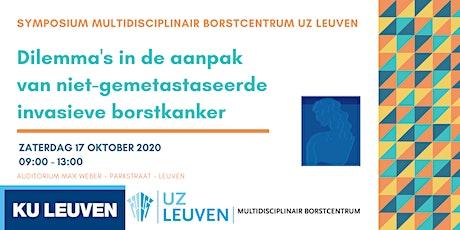 Symposium Multidisciplinair Borstcentrum UZ Leuven tickets