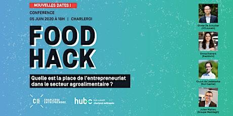 Food Hack : Quelle place pour l'entrepreneuriat dans l'agroalimentaire ? tickets