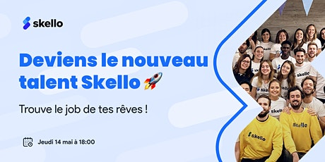 Deviens le nouveau talent Skello : trouve le job de tes rêves tickets