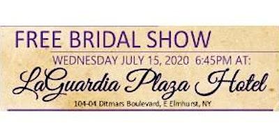 July 15th Free Bridal Show at LaGuardia Plaza Hote
