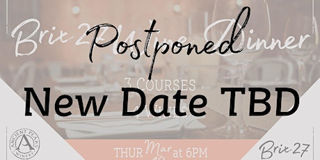 Postponed: March Wine Dinner feat. Ancient Peaks tickets