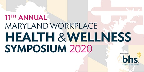 11th Annual Maryland Workplace Health & Wellness Symposium tickets