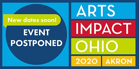 Arts Impact Ohio 2020 - POSTPONED tickets