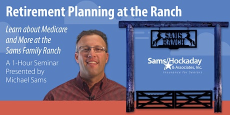 Retirement Planning at the Ranch tickets
