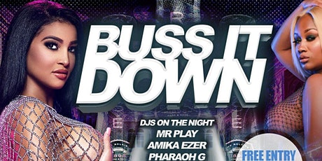 Buss It Down tickets