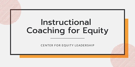 Instructional Coaching for Equity | March 19, 2020 | CA   tickets