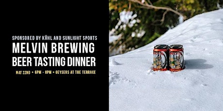 Melvin Brewing Beer Tasting Dinner tickets