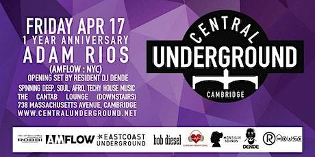 Central Underground celebrates one year ft. Dj Adam Rios tickets
