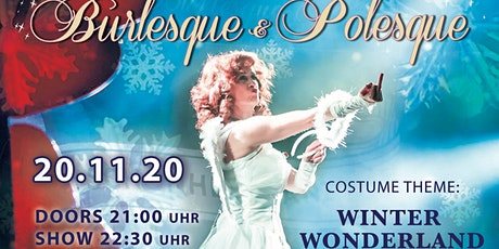 A Night of live Burlesque & Polesque No 15 Thema  Winterwonderland Tickets