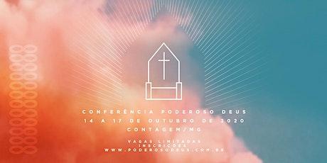 CONFERÊNCIA PODEROSO DEUS - CONTAGEM - 2020 tickets