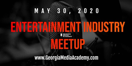 Entertainment Industry Meetup at the Georgia Media Academy tickets