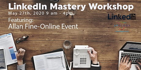 LinkedIn from Mystery to Mastery-Online Event- Why it's so important to use LinkedIn with what is happening with Covid 19 tickets