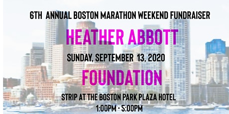 Heather Abbott Foundation's 6th Annual Boston Marathon Weekend Fundraiser tickets
