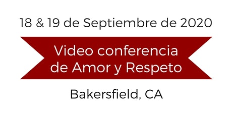 Video conferencia de Amor y Respeto - California entradas