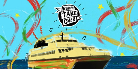 Reggae Take Over Boat Party 2021 tickets