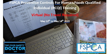 FSPCA Preventive Controls for Human Foods Qualified Individual Virtual Online (PCQI) tickets