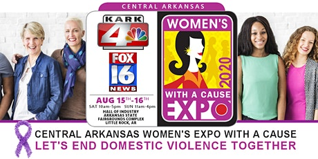 Central Arkansas Women's Expo With A Cause 2020 tickets