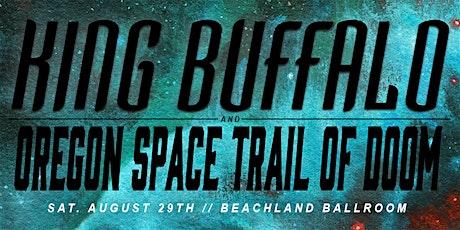 King Buffalo • Oregon Space Trail of Doom • Slug Fest tickets