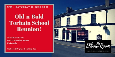 Old-n-Bold Torbain School Reunion tickets