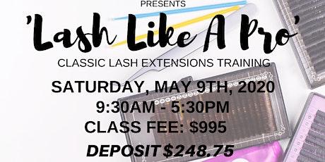 Lash Like A Pro / Classic Lash Extensions Class tickets