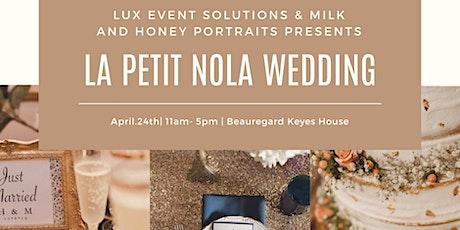 La Petit Nola Pop up Wedding Experience tickets