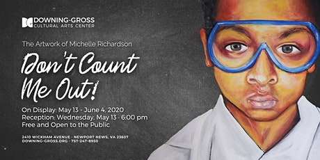 Don't Count Me Out! - Art Gallery Reception tickets