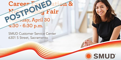 POSTPONED: 2020 SMUD Career Exploration and Networking Fair tickets