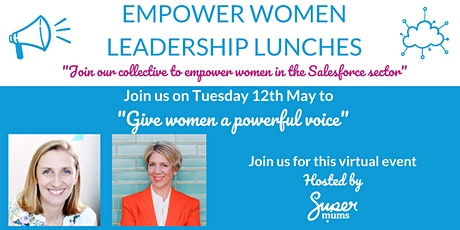 Empower Women - Give Women a Powerful Voice tickets