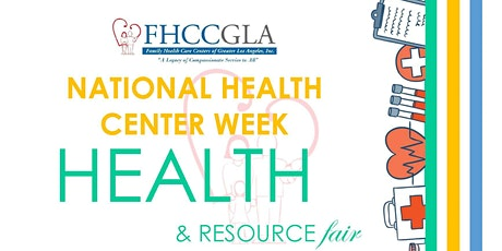 National Health Center Week Health and Resource Fair tickets