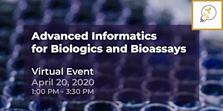 Advanced Informatics for Biologics and Bioassays: Virtual Workshop tickets