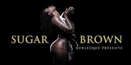 Copy of Sugar Brown Burlesque: Grown & Sexy Comedy Tour Detroit tickets
