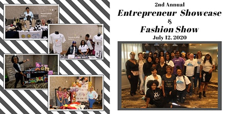 2nd Annual Entrepreneurs Showcase & Fashion Show tickets