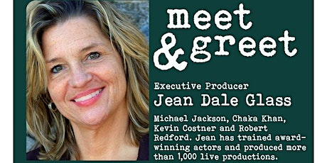 Virtual Meet & Greet with Entertainment Executive, Jean Dale Glass tickets
