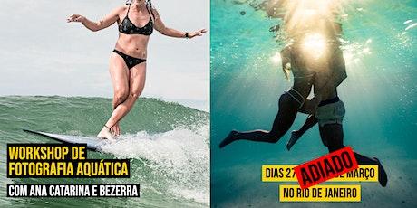6º WS de Fotografia Aquática - Ana Catarina e Bezerra (Rio de Janeiro) ingressos