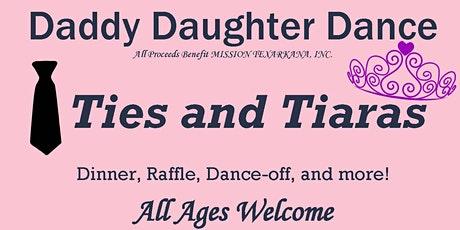 Daddy Daughter Dance: Ties and Tiaras tickets