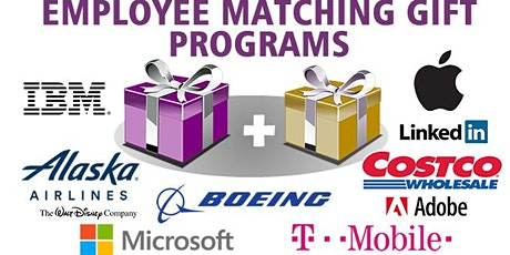 Are you employed with matching gifts for time/money? Support 501(c)(3) org tickets