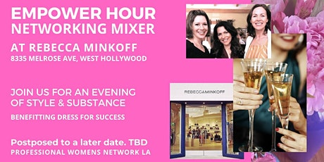 Postponed: Empower Hour Networking Mixer at Rebecca Minkoff tickets